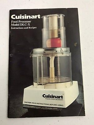 1982 Cuisinart Food Processor DLC-X Owners Manual Instructions Use Guide Recipes