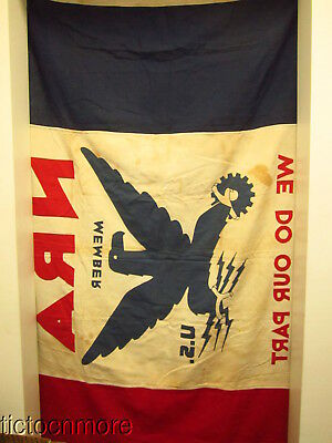 1930s NRA NATIONAL RECOVERY ACT FLAG DEPRESSION ERA WED DO OUR PART BANNER