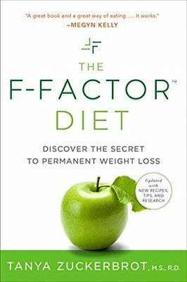 The F-Factor Diet: Discover the Secret to Permanent Weight Loss-Tanya Zuckerbrot