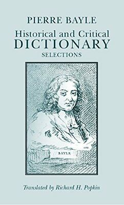 Hackett Classics: Historical and Critical Dictionary: Selections by Pierre Bayle