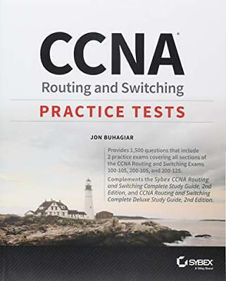 CCNA Routing and Switching Practice Tests by Jon Buhagiar