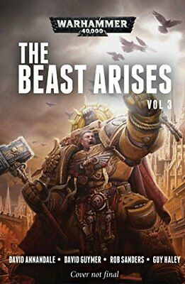 The Beast Arises: Volume 3 by David Guymer