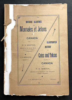 1894 Illustrated History of Coins & Tokens relating to Canada by P.N. Breton