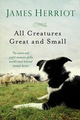 All Creatures Great and Small, Paperback by Herriot, James, ISBN 1250057833, ...