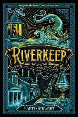 Riverkeep, Paperback by Stewart, Martin, ISBN 1101998318, ISBN-13 9781101998311