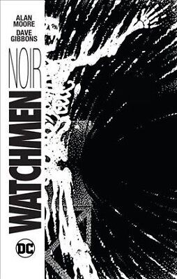 Watchmen Noir, Hardcover by Moore, Alan; Gibbons, Dave (FRW), Like New Used, ...