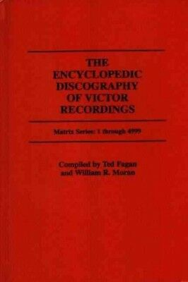 Encyclopedic Discography of Victor Recording : The Victor Talking Machine Com...