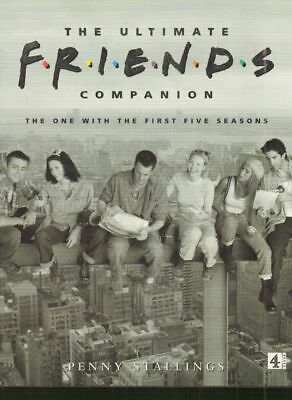First Five Seasons-The Ultimate Friends Companion(Hardback Book)Penn-Good