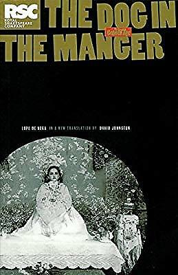 The Dog in the Manger: A Play by Lope De Vega (Absolute Classics), de Vega, Lope