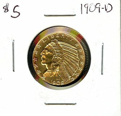 1909 D $5 United States Indian Head Half Eagle Gold Coin AD389