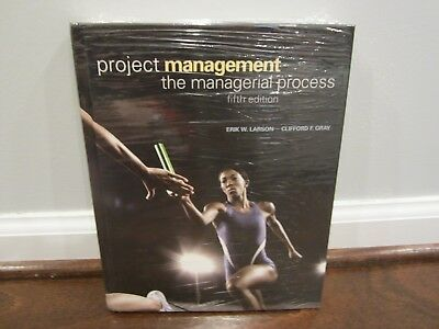 Project Management: the Managerial Process (5th Edition) (Erik W. Larson) SEALED