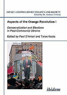 Aspects of the Orange Revolution I: Democratization... | Buch | Zustand sehr gut