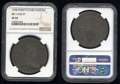 1798 Point 9 Close Date Draped Bust Dollar- Ngc Vf-25- Bb-113- B-27- No Reserve