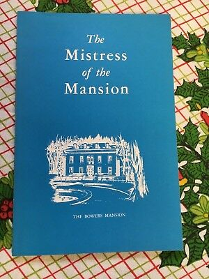The Mistress of the Mansion Bowers Mansion Alice Addenbrooke Comstock Lode PB VG