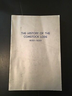 The History of the Comstock Lode 1850-1920 Grant H Smith PB Virginia City
