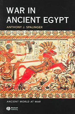 War In Ancient Egypt : The New Kingdom, Paperback by Spalinger, Anthony J., I...