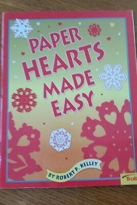 Paper Hearts Made Easy By: Robert P. Kelley~~Fun Activity!!