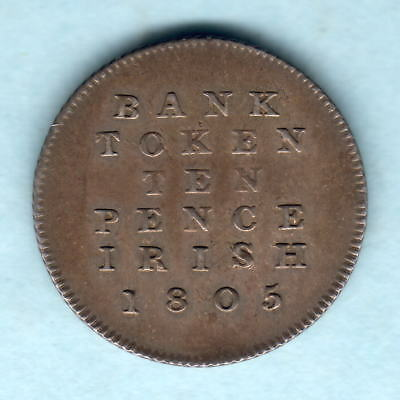 Ireland.   1805 George 111 -  10 Pence Bank Token..  aEF/gVF - Part Lustre
