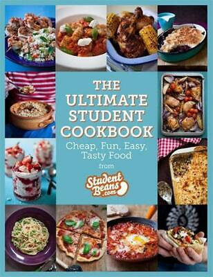 Ultimate Student Cookbook: Cheap, Fun, Easy, Tasty Food by studentbeans.com (Eng