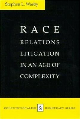 Race Relations Litigation in an Age of Complexity (Paperback or Softback)