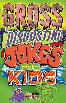 Gross and Disgusting Jokes for Kids by James Allan Einstein (English) Paperback