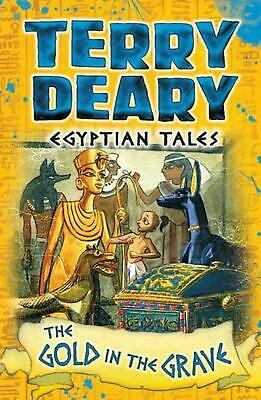 Egyptian Tales: the Gold in the Grave by Terry Deary Paperback Book Free Shippin