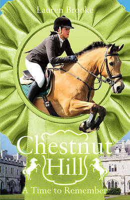 NEW   (8) A TIME TO REMEMBER  (Chestnut Hill) by Lauren Brooke  HORSE story