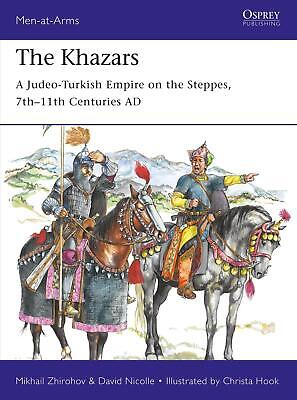Khazars: A Judeo-Turkish Empire on the Steppes, 7th-11th Centuries AD by Mikhail