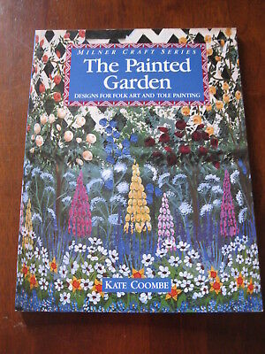 The Painted Garden: Milner Craft series: Kate Coombe: 1994: Preloved