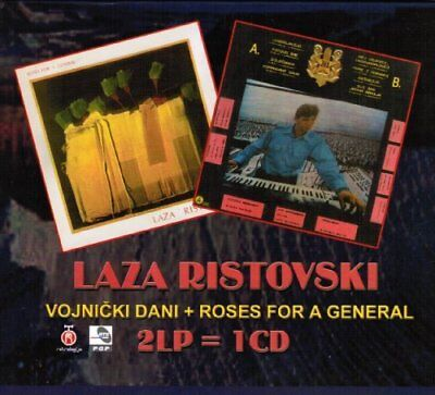 RISTOVSKI, LAZA - Vojnicki dani & Roses for a general - CD 1984 & 1984? Radio Te