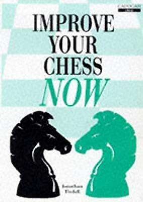 Improve Your Chess Now (Cadogan Chess Books), Jon Tisdall, Used; Good Book
