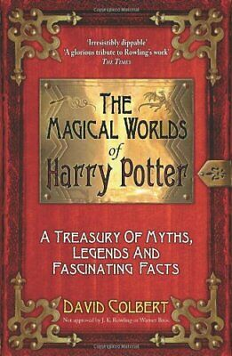 "The Magical Worlds of ""Harry Potter"": A Treasury of Myths, Legends and,"