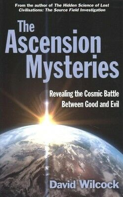 Ascension Mysteries : Revealing the Cosmic Battle Between Good and Evil, Pape...
