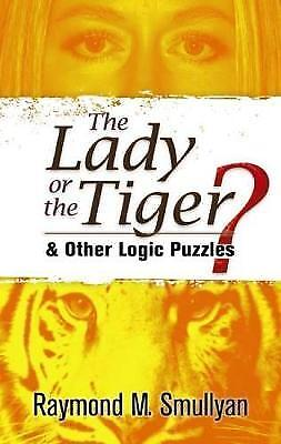 The Lady or the Tiger?, Raymond M. Smullyan