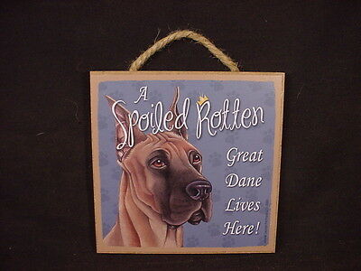 A Spoiled Rotten GREAT DANE Dog SIGN Easel Stand Wall WOOD PLAQUE puppy USA