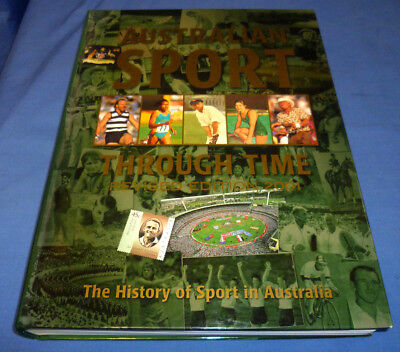 2001 Australian Sport Through Time 528 Page Hard Cover History Book 25 x 35 cm