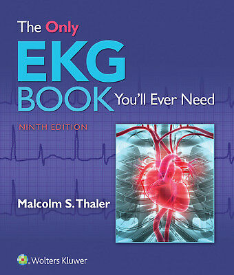 The Only EKG Book You'll Ever Need by Malcolm S. Thaler 2019 (EPUB&PDF&EB00K)