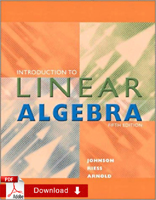 Introduction to Linear Algebra, 5th Edition by Lee W. Johnson EB¤¤K