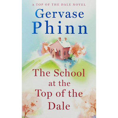 The School at the Top of the Dale (Paperback), Fiction Books, Brand New