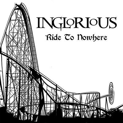 Inglorious : Ride to Nowhere CD Album (Jewel Case) (2019) ***NEW***
