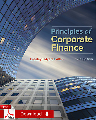 Principles of Corporate Finance 12th Edition by Richard A Brealey ¤PDF¤ EB¤¤K
