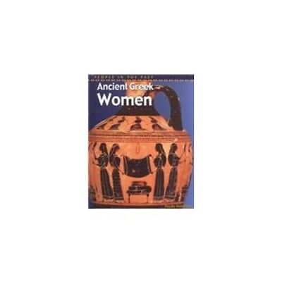 Ancient Greek Women (People in the Past) by Middleton, Haydn Book The Fast Free