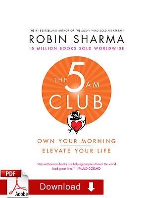 The 5 AM Club: Own Your Morning. Elevate Your Life (2018) ¤PDF.EPUB¤ EB00K