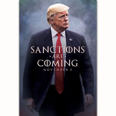 L072 Hot Donald Trump Game of Thrones Sanctions Are Coming Poster Art Decor