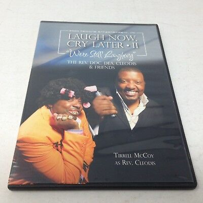 "Laugh Now, Cry Later II ""We're Still Laughing"" Rev Doc Dea CLEODIS & FRIENDS DVD"