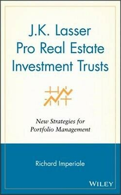 J.K.Lasser Pro Real Estate Investment Trusts: New Strategies for Portfolio Manag