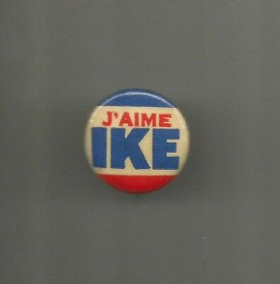 1952 or 1956 J'Aime Ike FRENCH Dwight Eisenhower for President Cello Button Pin