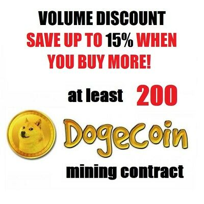 at least 200 Dogecoins 1 hour Dogecoin (DOGE) Cryptocurrency mining contract