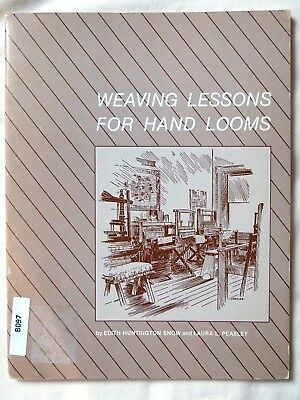 Vintage Weaving Lessons for Hand Looms -  Snow & Peasley 1975