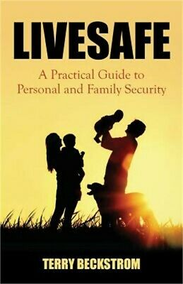 Livesafe: A Practical Guide to Personal and Family Security (Paperback or Softba